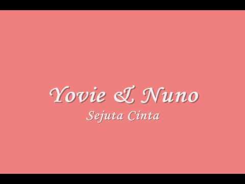 Yovie & Nuno - Sejuta Cinta