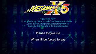 """Farewell Now"" - Rockman X5 ending (English version) ft. Definitive Dubs"