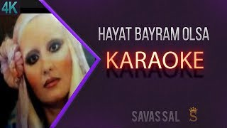 Hayat Bayram Olsa Karaoke 4k