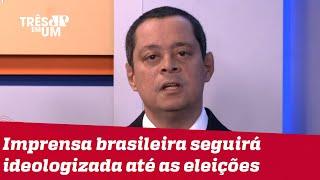 Jorge Serrão: Bolsonaro corta verba da imprensa independente e recebe ataque virulento