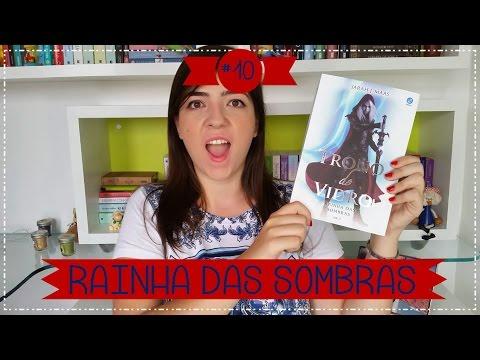 Rainha das Sombras | Book Review | VEDA #10