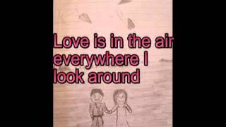 John Paul Young - Love is in the air (lyrics)