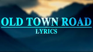 Old Town Road   Lil Nas X (Lyrics) Ft. Billy Ray Cyrus
