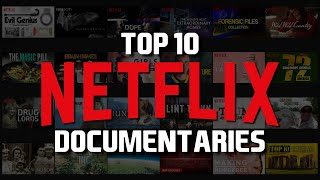 Top 10 Best Netflix Documentaries to Watch Now!