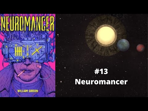 Diário de Anarres #13 Neuromancer (William Gibson) - RESENHA