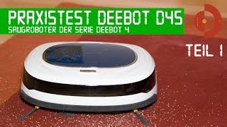 Deebot D45 von Ecovacs Praxistest Teil 1