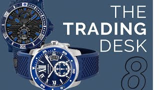 The Trading Desk | Watches That Hold Value Vs. Value Plays