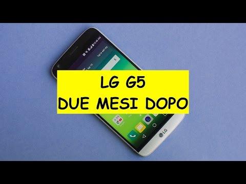 Recensione LG G5 dopo due mesi