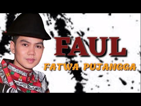 """FAUL ACEH """"FATWA PUJANGGA"""""""