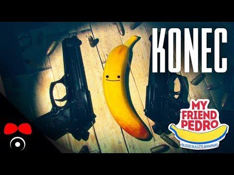 KONEC! | My Friend Pedro  #7