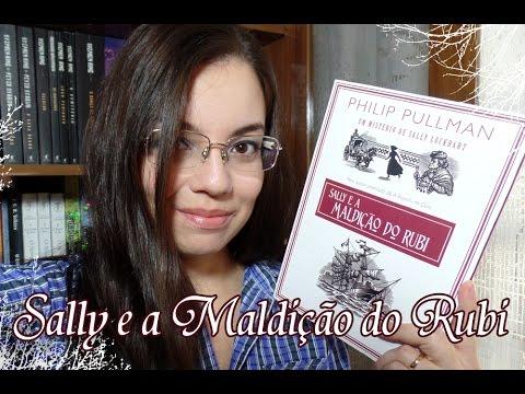 Livro - Sally e a Maldição do Rubi (Philip Pullman)