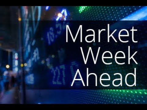 Market Week Ahead 13th August 2018 - 10 factors that will keep traders busy
