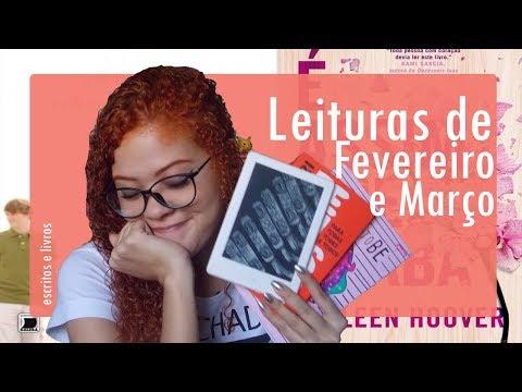 Leituras de Fevereiro e Março 2018 | Escritos & Livros