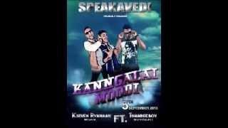 Kangalai Moodi by SpeakaVedi feat ThambeeBoy
