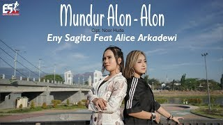 Mundur Alon Alon Eny Sagita Feat Alice Arkadewi Official