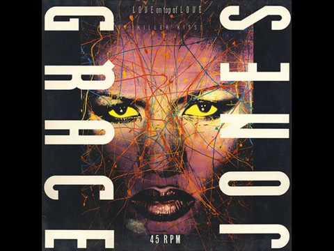 Grace Jones - Love On Top Of Love - Killer Kiss (The Funky Dred Club Mix)