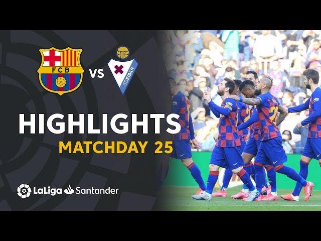 Highlights FC Barcelona vs SD Eibar (5-0)