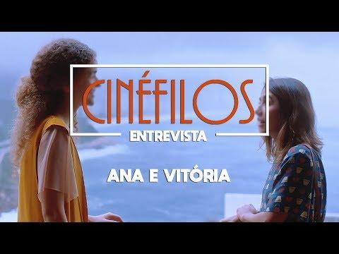 Ana e Vitória | Entrevista