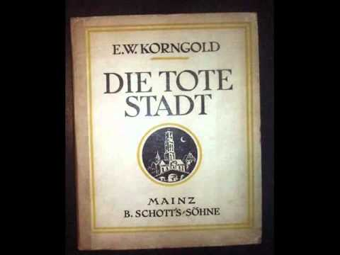 ERICH WOLFGANG KORNGOLD - Die tote Stadt  (Broadcast1952)