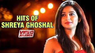Best Of Shreya Ghoshal Songs   Video Jukebox   Popular Hindi Songs Of Shreya Ghoshal   Tips Official