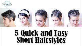 5 QUICK & EASY SHORT HAIRSTYLES!!