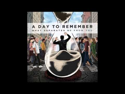 A Day To Remember- What Separates Me From You (Full Album) - HeyWhatsUpfrownyface (GoogleHatesMeToo!)
