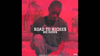 08. Kee Riche$- Back On My Bullshit