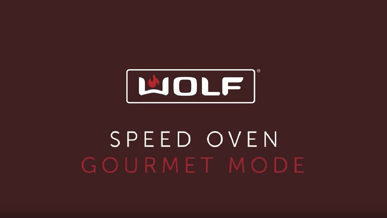 Wolf Speed Oven - Gourmet Mode