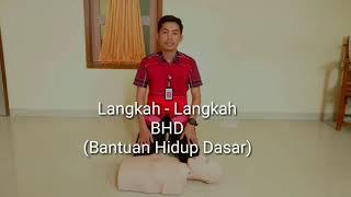 Langkah Langkah Melakukan BHD (Bantuan Hidup Dasar)