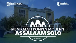 Jaburan: Ponpes Modern Assalaam Solo, Pondok Pesantren Pertama yang Membangun Observatorium Sendiri