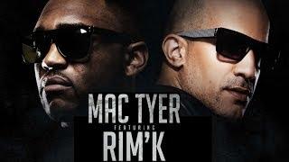 Mac Tyer   Ft. Rim'K - Toujours Tarco