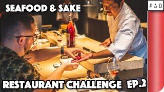 SEAFOOD AND SAKE RESTAURANT CHALLENGE! EP.2