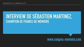 Vignette de Interview du Champion de France de Mémoire : Sébastien Martinez