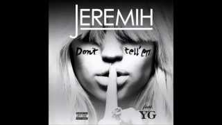 Jeremih Feat  YG   Don't Tell 'Em   New 2014   With Lyrics   HD