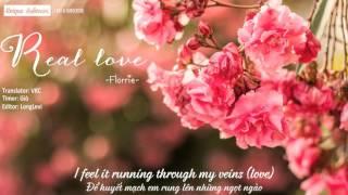 [Lyrics + Vietsub] Florrie - Real Love (Acoustic Session)