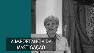 A importância da mastigação   ATM   Selma Domingues El Hage