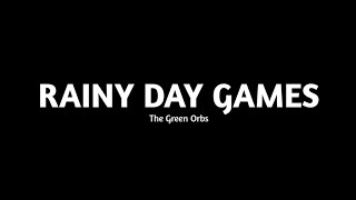 The Green Orbs - Rainy Day Games [backsound No Copyright]