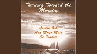Turning Toward The Morning
