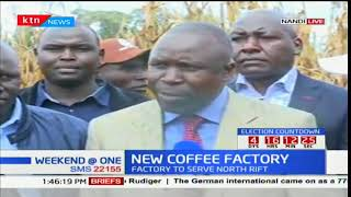 Agriculture CS Willy Bett launches the first coffee processing plant in Nandi County