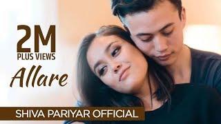 Allare - Shiva Pariyar - New Nepali Pop Song 2017 - Official Video