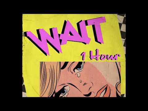 Maroon 5 - Wait [1 Hour] Loop