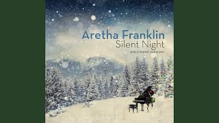 Aretha Franklin Silent Night Solo Piano Version