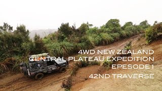 4WD New Zealand: Central Plateau Expedition Ep 1 42nd Traverse