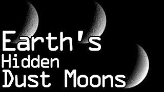 Earth's Hidden Moons - The Kordylewski Dust Satellites