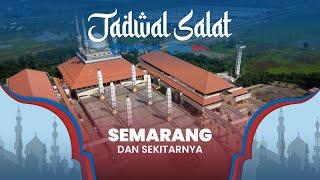 Jadwal Azan Maghrib dan Salat Fardhu 5 Waktu selama Ramadan 2021 untuk Wilayah Semarang