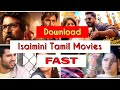 Isaimini Tamil Movies Download 2019: Easy & Fast