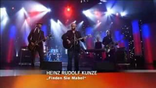 Heinz Rudolf Kunze - Finden sie Mabel 2009