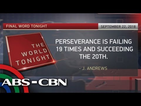 [ABS-CBN]  The World Tonight: The Final Word | September 22, 2018