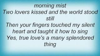 Barry Manilow - Love Is A Many Splendored Thing Lyrics