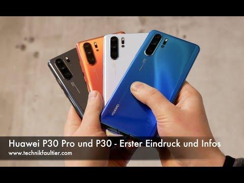 Huawei P30 Pro und P30 - Erster Eindruck und Infos